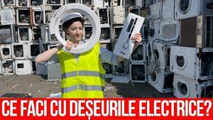 Ce faci cu deșeurile electrice?