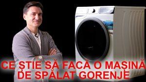 Ce știe să facă o mașină de spălat Gorenje?